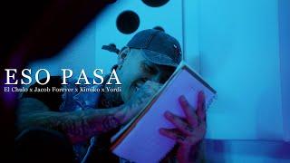 Смотреть клип El Chulo X Jacob Forever X El Kimiko X Yordi - Eso Pasa