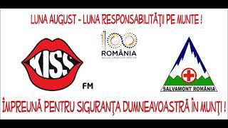 Kiss FM si Salvamont Romania, impreuna pentru siguranta Dumneavoastra in munti