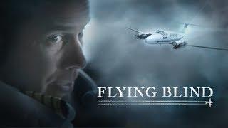 Flying Blind (Full Program)
