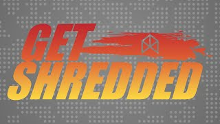GET SHREDDED SERIES INTRO