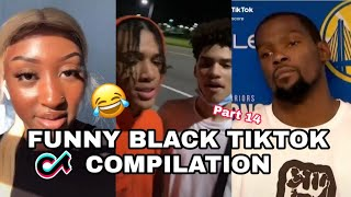 BLACK TIKTOK COMPILATION 14| relatable