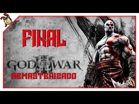 God Of War III Remasterizado #Final - ¡El fin de mi venganza!    Let's Play en Español