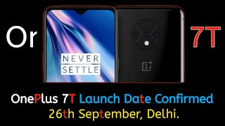 OnePlus 7T Specifications CONFIRMED | OnePlus 7T CONFIRMED Release Date, Price, Specifications