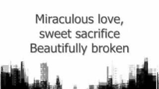 Beautifully Broken - This Beautiful Republic w/ lyrics