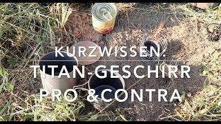 Titan - Pro und Contra - Kurzwissen