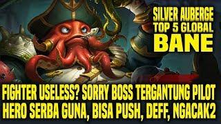 Hal Yang Gw Pelajari Dari Top 5 Global BANE SILVER AUBERGE • Mobile Legends Indonesia