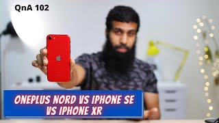 Sunday Qna 102 | OnePlus Nord vs iPhone SE 2 vs iPhone XR, iPad vs Galaxy tab s6 lite, Macbook 2020