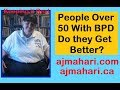 People Over 50 With BPD | What Happens?