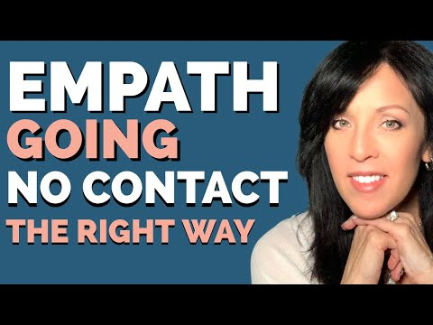 Going NO Contact--Empaths and Codependents Set Your Boundaries