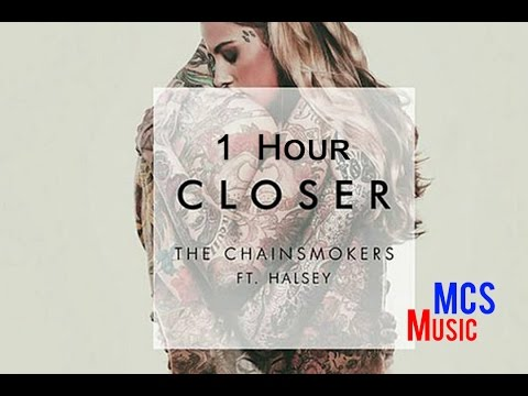 The Chainsmokers - Closer 1 Hour Loop