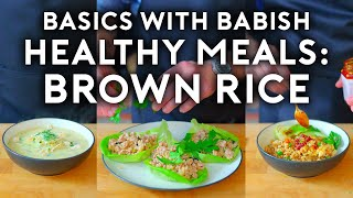 Healthy Meals: Brown Rice | Basics with Babish