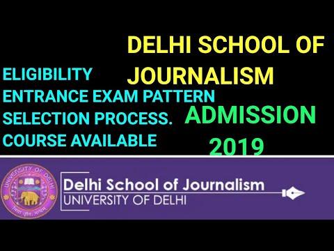DELHI SCHOOL OF JOURNALISM ADMISSION 2019 DELHI UNIVERSITY