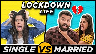 LOCKDOWN LIFE: Single vs Married | Ft. Technical Guruji & Mumbiker Nikhil | Anisha Dixit