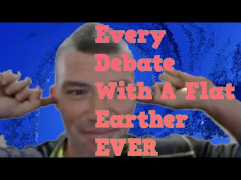Every debate with a Flat Earther EVER! thumbnail