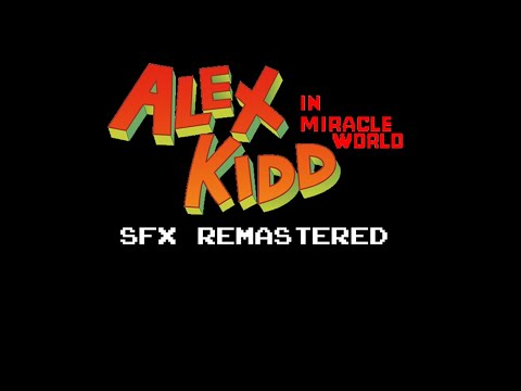 Alex Kidd In Miracle World But I Do All The Sound Effects