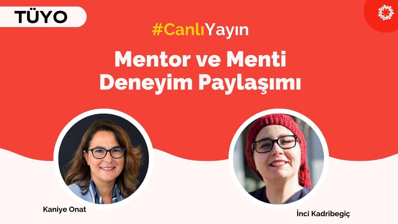 Mentorluk Hakkında: Deneyim Paylaşımı