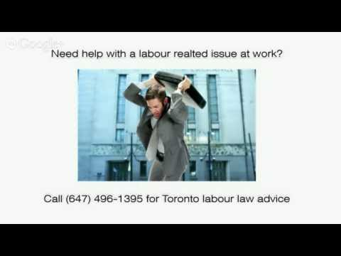 Top Labour Lawyer In Toronto with Ontario Labour Law Advice