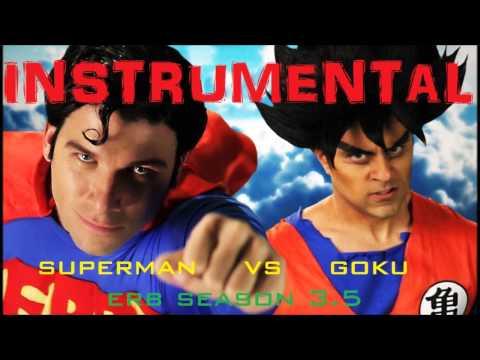 〈 Instrumental 〉Goku vs Superman | ERB Season 3