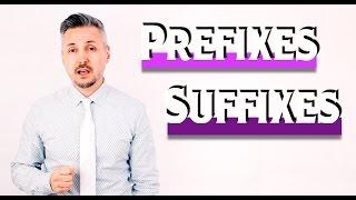 What are Prefixes & Suffixes ? - (GREAT Lesson - Don