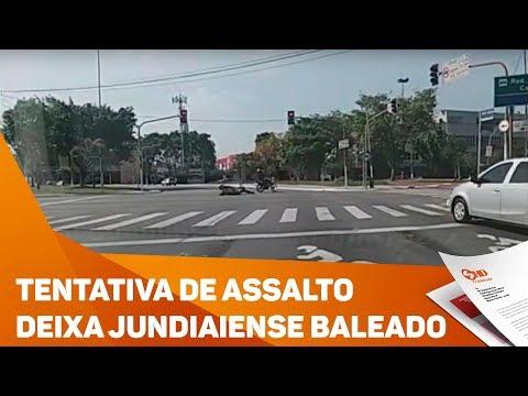 Tentativa de assalto deixa jundiaiense baleado - TV SOROCABA/SBT