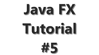 JavaFX Tutorial #5 - Media Elements