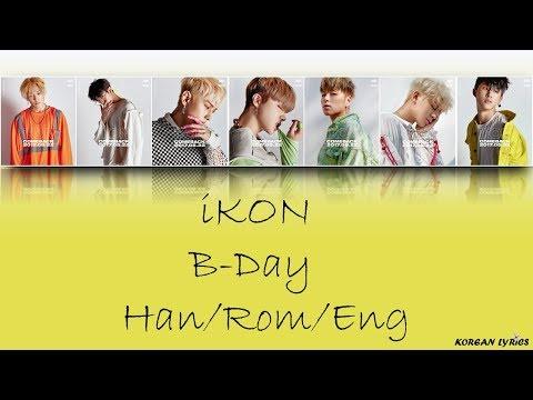 iKON - B-Day (Han/Rom/Eng) Lyrics