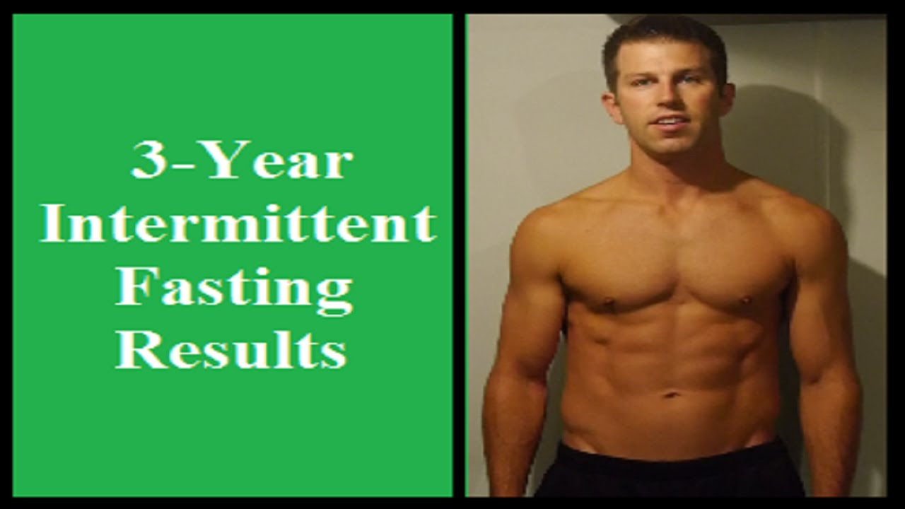 Intermittent Fasting Results After 3 Years - Fasting ...