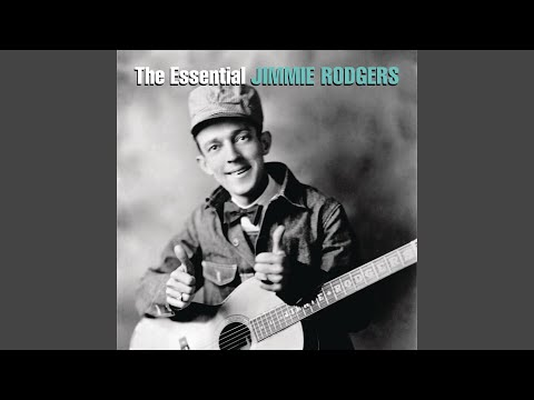 Jimmie Rodgers' Last Blue Yodel (The Woman Make a Fool Out of Me)