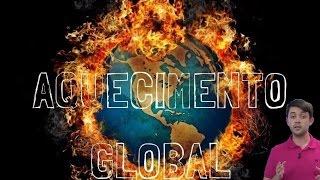 Geografia - Aquecimento Global
