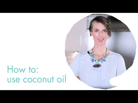 How to use coconut oil for baking and beauty