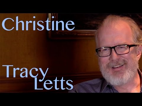 DP30: Christine, Tracy Letts