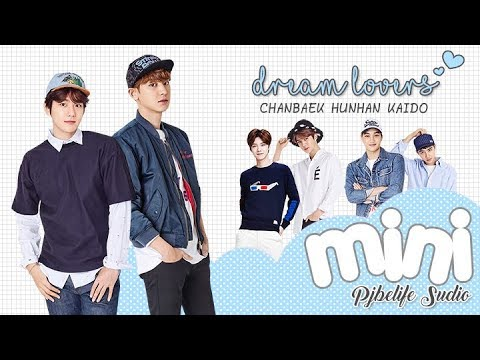[EXO-minific] Dream Lovers_mini : 01 l CB,HH,KS (SUB: TH/ENG/VIET)