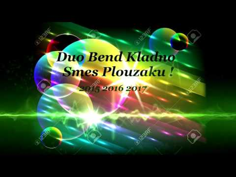 Duo Band Kladno - Smes Plouzaku /2015/2016/2017