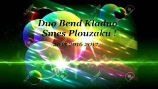 Duo Band Kladno Smes Plouzaku 2015 2016 2017.mp3