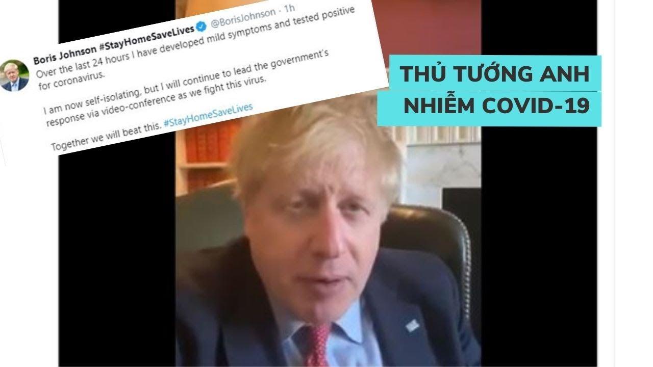 Thủ tướng Anh Boris Johnson dương tính với virus corona