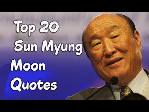 Top 60 Sun Myung Moon Quotes The Korean Religious Leader YouTube New Sun And Moon Quotes