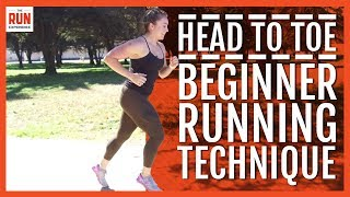 Head To Toe Beginner Running Technique