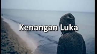 KENANGAN LUKA - LAGU AMBON TERBARU 2018