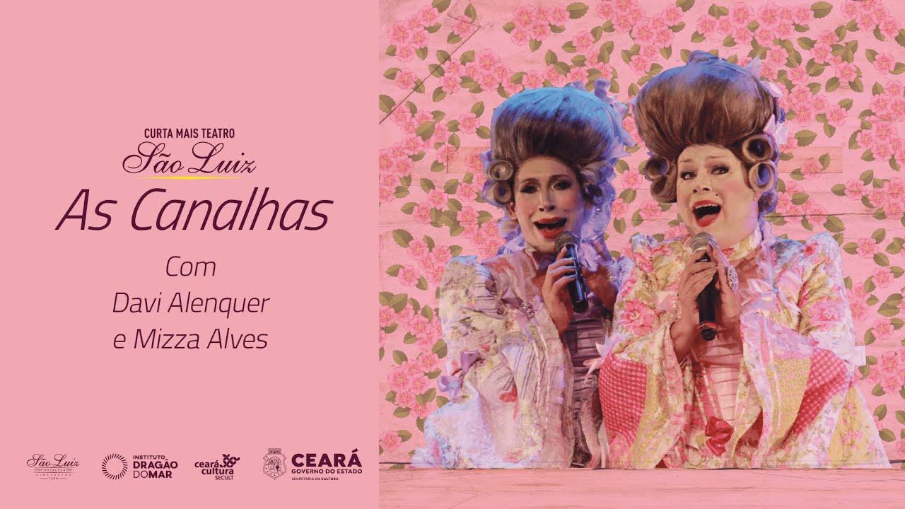 """[Curta Mais Teatro] """"As Canalhas"""", com Davi Alenquer e Mizza Alves"""