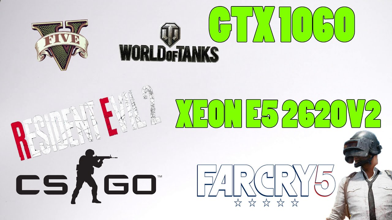 GTX 1060|XEON E5 2620V2 В АКТУАЛЬНЫХ ИГРАХ