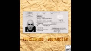 Peckerhead - Violence