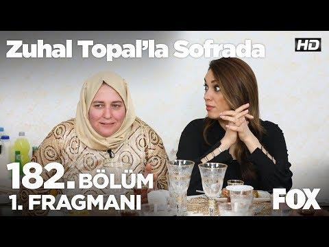 Zuhal Topal'la Sofrada 182. Bölüm 1. Fragmanı