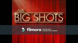 Little Big Shots (Theme Music)