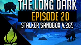 Let's Play The Long Dark - Stalker Sandbox v.265 - Episode 20