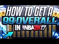 Download Nba 2k17 Quickest Way To Get To A 99 Overall! How