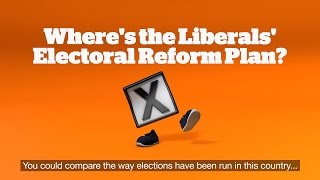 Where's the Liberals' election reform plan?