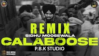 Calaboose Remix | Sidhu Moose Wala | Snappy | Moosetape | Ft. P.B.K Studio