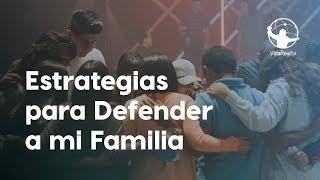 Estrategias para defender a mi familia. | Festival por la familia | Pastor Antulio Castillo