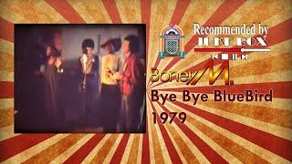 Boney M. Bye Bye Bluebird 1979