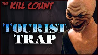 Tourist Trap (1979) KILL COUNT